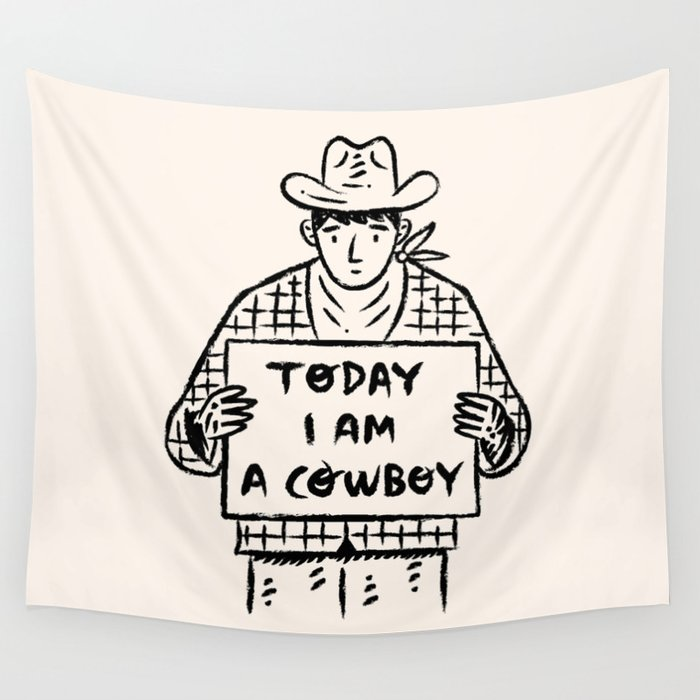 Today I Am A Cowboy Wall Tapestry