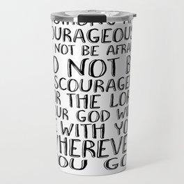 Bible Verse 1 Joshua 1:9 Christian Quote Typography Wall Art Printable Art Bible Verse Printable Travel Mug