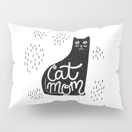 Cat Mom Pillow Sham