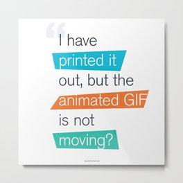 animated GIF  Metal Print