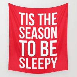 Tis The Season To Be Sleepy (Red) Wall Tapestry