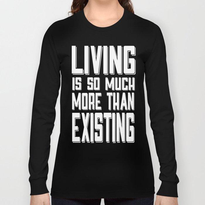 Living&existing Long Sleeve T-shirt