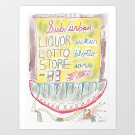 Liquor Lotto Store Sicker Blotto Sore Art Print