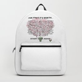 for what it's worth -  Fitzgerald life quote Backpack