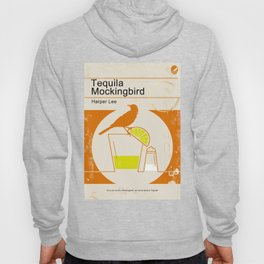 Tequila Mockingbird Hoody