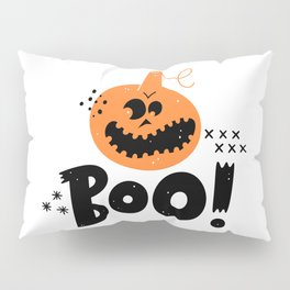Boo! Funny Halloween Pumpkin - Halloween hand drawn quotes illustration. Funny humor. Life sayings. Spooky funny quotes. Pillow Sham