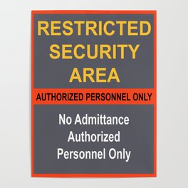 Restricted Security Area Poster