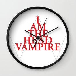 I Am The Head Vampire Wall Clock