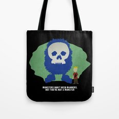 Monsters Don't Need Manners Tote Bag