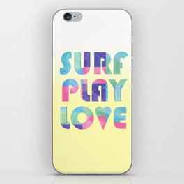 Surf Play Love iPhone Skin