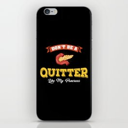 Don't Be A Quitter Like My Pancreas - Funny Diabetes Illustration iPhone Skin