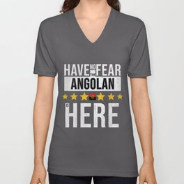 Have No Fear The Angolan Is Here Unisex V-Neck
