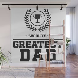 World`s Greatest DAD Wall Mural