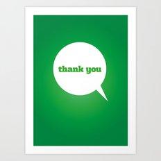 Things We Say - thank you Art Print