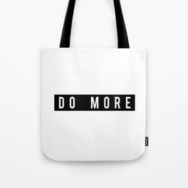 Do More Motivational Fitness Gym Workout Tote Bag