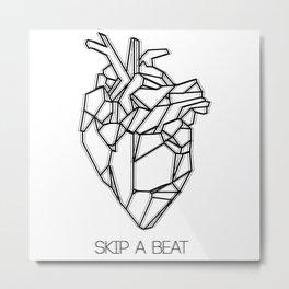 Skip a Beat Metal Print
