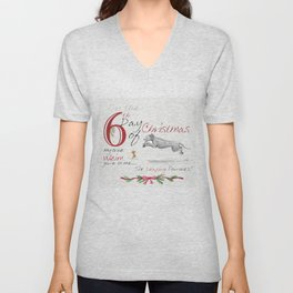 SIXTH DAY OF CHRISTMAS WEIMS Unisex V-Neck