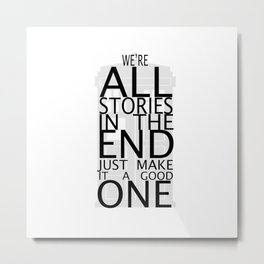 we're all stories Metal Print