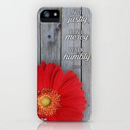 Micah 6:8 iPhone Case