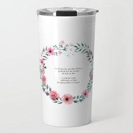 Not Another Flower Travel Mug