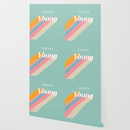 Forever Young Wallpaper