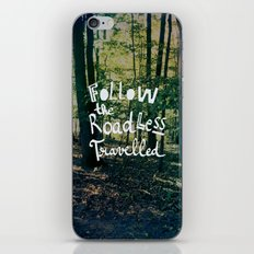 Follow The Road Less Travelled iPhone & iPod Skin
