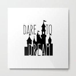 Dare to Dream Fantasy Castle Silhouette Metal Print