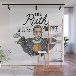 The Ruth Will Set You Free Wall Mural