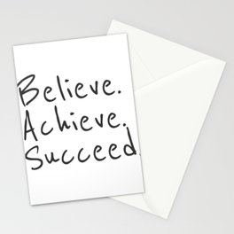BELIEVE.  ACHIEVE.  SUCCEED.  Motivate Quote / Motivational Inspirational Message / Empower Fearless Stationery Cards