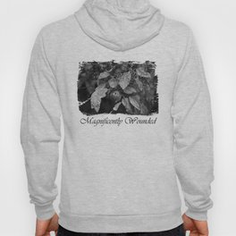 Magnificently Wounded Hoody