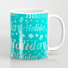 shiny font happy holidays in mint blue Coffee Mug