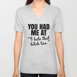 You Had Me At Unisex V-Neck