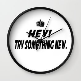 Try Something New Wall Clock