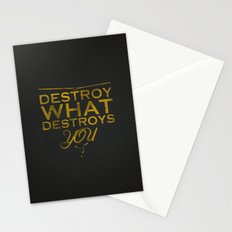 Destroy what destroys you Stationery Cards