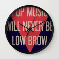 Pop Music Will Never Be Low Brow Wall Clock
