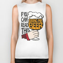 If You Can Read This Bring Me Beer Biker Tank