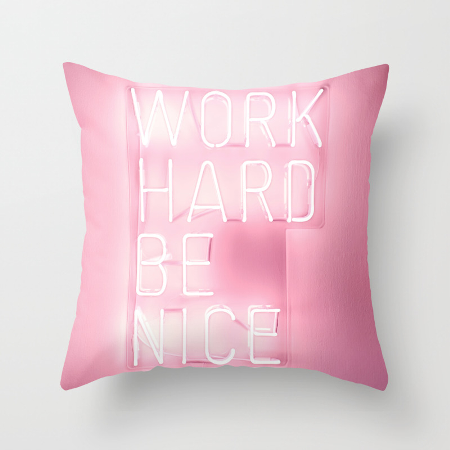 Work Hard Be Nice Throw Pillow By Picturingjuj Society6