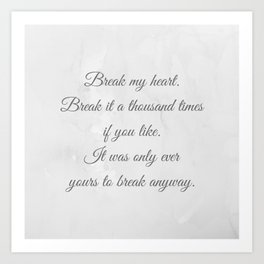 Kiera Cass - The One quote Art Print