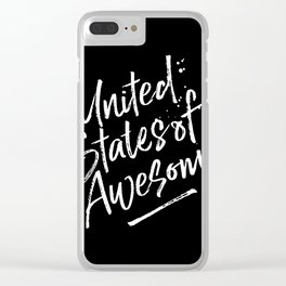 United State of Awesome Clear iPhone Case