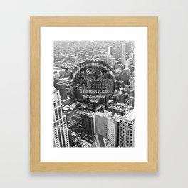 Working Class Citizen Framed Art Print