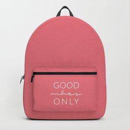 Good Vibes Only Dark Pink White Backpack