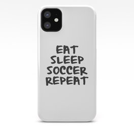 Eat, Sleep, Soccer, Repeat iPhone Case