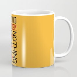 Lab No. 4 Do Say Be Nothing Elbert Hubbard Famous Motivational Quotes Coffee Mug