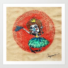 Ugly princess is looking for love Art Print