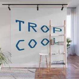 Trop Cool Wall Mural