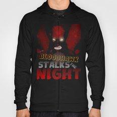 The Bloodhawk Stalks The Night Hoody