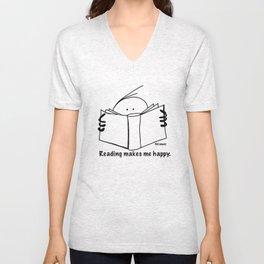 Reading makes me happy. Unisex V-Neck