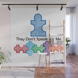 Autism Speaks Doesn't Speak for Me Wall Mural