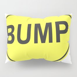 """""""Bump"""" - 3d illustration of yellow roadsign isolated on white background Pillow Sham"""