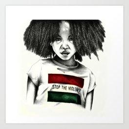 Stop the Violence Art Print